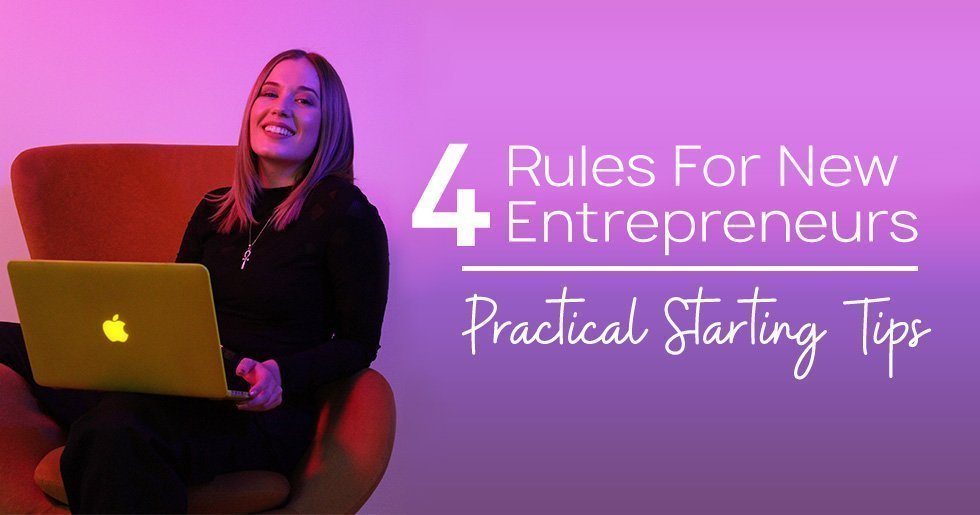 4 rules for new entrepreneurs